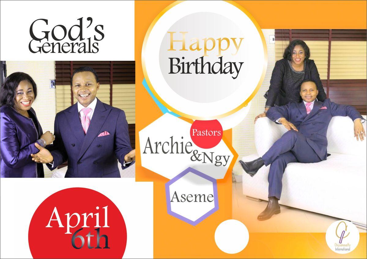 Happy Birthday God's Generals, Pastors Archie & NgyAseme!